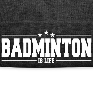badminton is life 1 Caps & Hats - Winter Hat