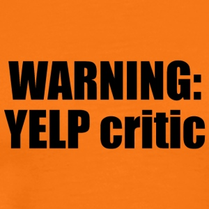 WARNING: YELP critic - Männer Premium T-Shirt