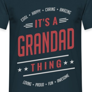 It's a Grandad Thing | Gift for Him! - Men's T-Shirt