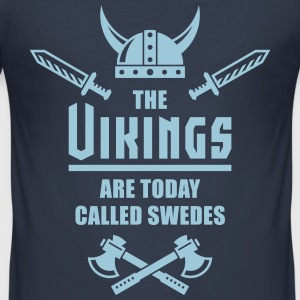The Vikings Are Today Called Swedes T-Shirts - Men's Slim Fit T-Shirt