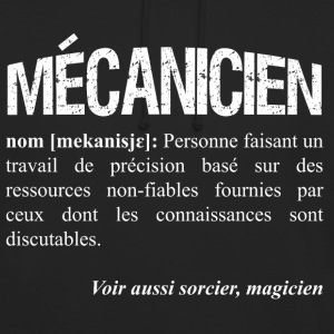Mécanicien = magicien? Sweat-shirts - Sweat-shirt à capuche unisexe