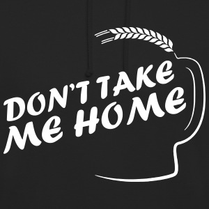 dont_take_me_home Sweaters - Hoodie unisex