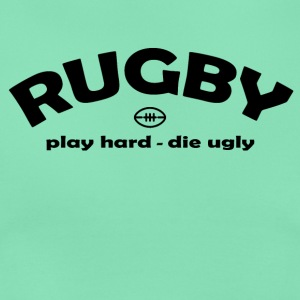Rugby Die Ugly T-Shirts - Women's T-Shirt
