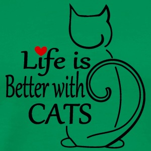 Life is better with Cats - Männer Premium T-Shirt