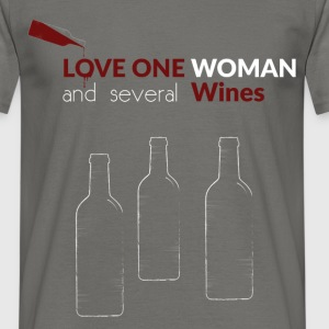 Love one woman and several wines - Men's T-Shirt
