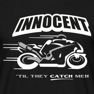 Innocent 'til They Catch Me T-Shirts - Men's T-Shirt