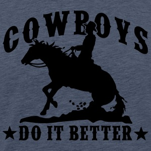 Cowboys Do It Better - SLide Stop - Männer Premium T-Shirt