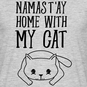 Namast'ay Home With My Cat T-Shirts - Männer T-Shirt