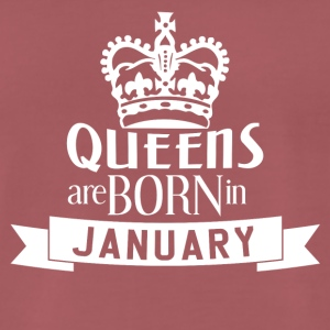QUEENS BORN JANUARY - Männer Premium T-Shirt