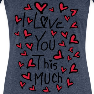 love u this much typo  Women's Premium T-Shirt - Women's Premium T-Shirt