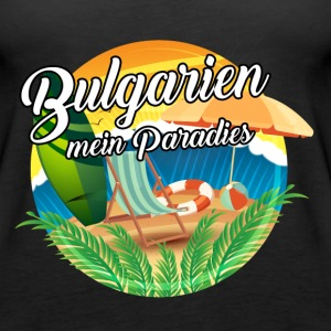 Bulgarien - Mein Paradies Tops - Frauen Premium Tank Top