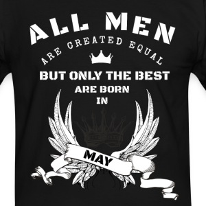 the best are born may T-Shirts - Männer Kontrast-T-Shirt