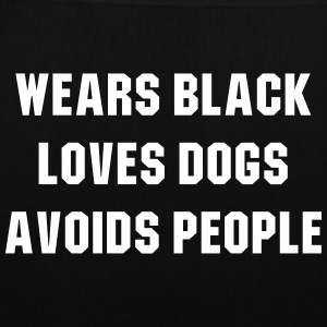 Wears black loves dogs avoids people Bolsas y mochilas - Bolsa de tela