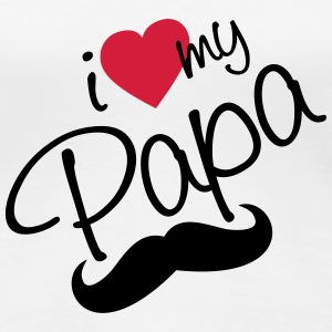 I Love Papa - Happy Farther's Day T-skjorter - Premium T-skjorte for kvinner