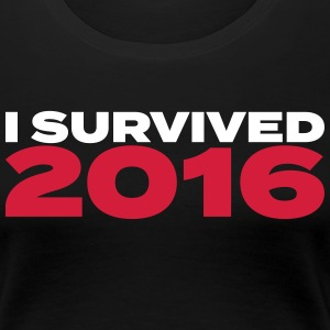 I survived 2016 weiss T-Shirts - Frauen Premium T-Shirt