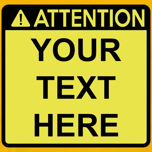 Attention Sign (2 colour)
