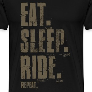 Eat. Sleep. Ride. Repeat. - Männer Premium T-Shirt