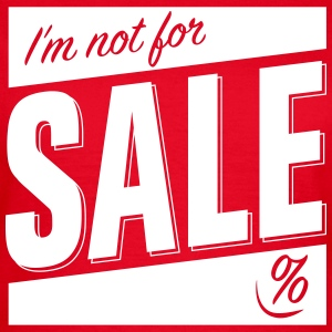 Not for Sale T-Shirts - Frauen T-Shirt