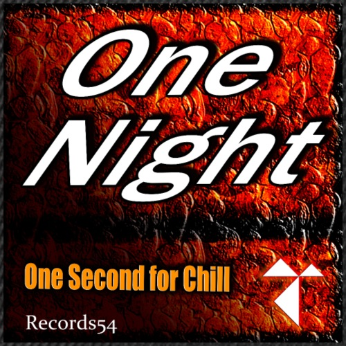One Second For Chill - On