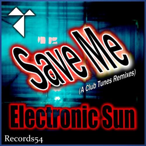 Electronic Sun - Save Me