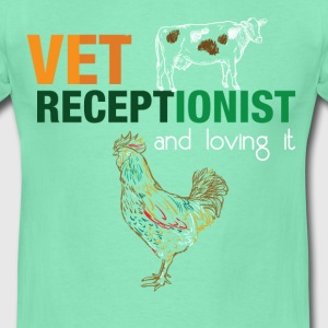 Vet receptionist and loving it  - Men's T-Shirt