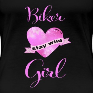 Stay wild, Biker Girl T-Shirts - Frauen Premium T-Shirt