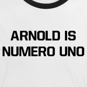 Arnold Is Numero Uno Women's T-Shirt Classic - Frauen Kontrast-T-Shirt