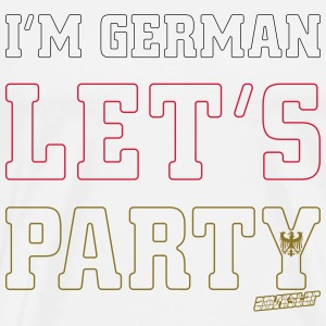 I'm German Let's Party, Amokstar ™ T-Shirts - Männer Premium T-Shirt
