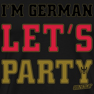 I'm German Let's Party, Amokstar ™ T-shirts - Mannen Premium T-shirt