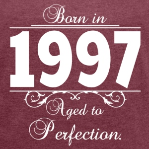 Born in Age 1997 Birthday T-Shirts - Frauen T-Shirt mit gerollten Ärmeln