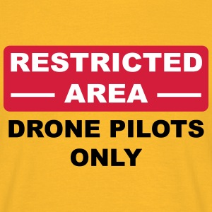 drone opilots only - restricted area - Männer T-Shirt