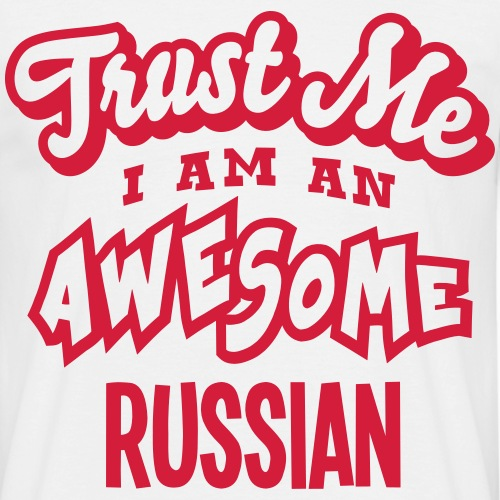 russian trust me i am an awesome