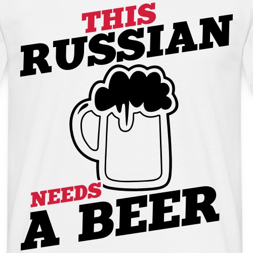 this russian needs a beer
