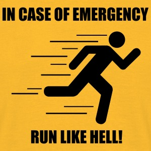 In case of emergency run like hell! - Männer T-Shirt