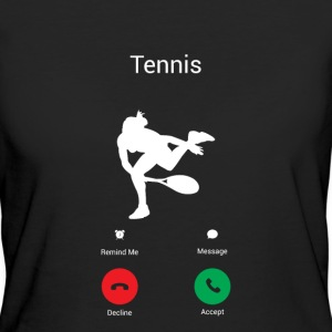 TENNIS GETS ME - I MUST TO TENNIS! T-Shirts - Women's Organic T-shirt