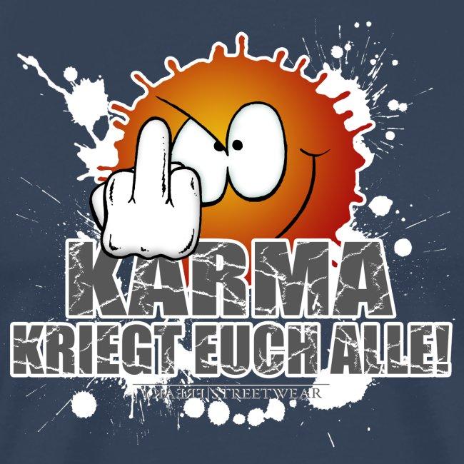 Karma kriegt Euch