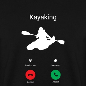 KAYAKING GETS! Hoodies & Sweatshirts - Men's Sweatshirt