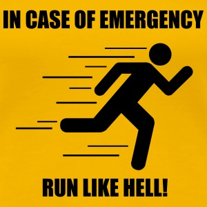 In case of emergency run like hell! - Frauen Premium T-Shirt