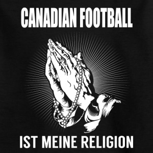 Canadian Football - meine Religion T-Shirts - Kinder T-Shirt