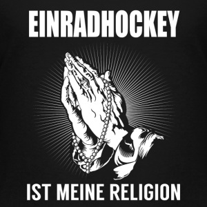 Einradhockey - meine Religion T-Shirts - Teenager Premium T-Shirt