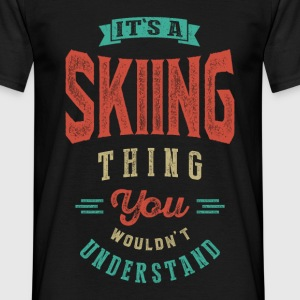 It's a Skiing Thing | T-shirt - Men's T-Shirt
