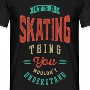It's a Skating Thing | T-shirt - Men's T-Shirt