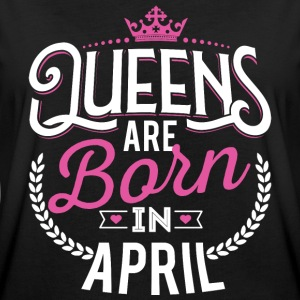 Queens Königin Geburtstag geboren April T-Shirts - Frauen Oversize T-Shirt
