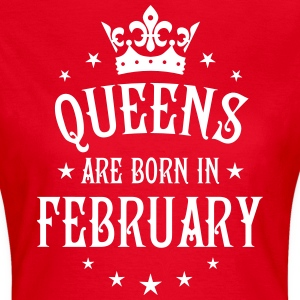 Queens are born in February Crown Queen T-Shirt  - Frauen T-Shirt