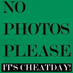 NO PHOTOS PLEASE: CHEATDAY! - Männer Premium T-Shirt