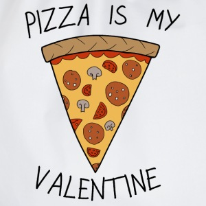 Valentine's Day Pizza Is My Valentine Humour - Sacca sportiva