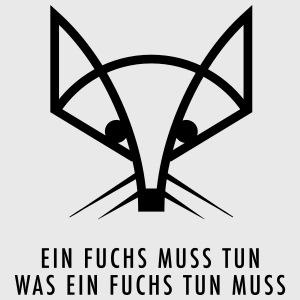 Ein Fuchs muss tun ...