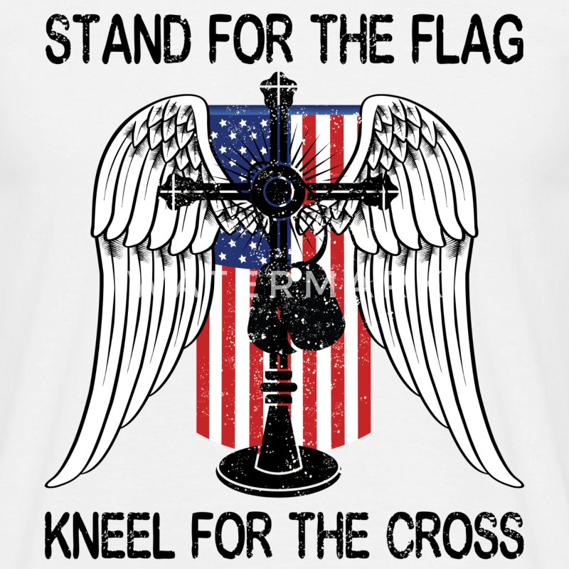 Stand For The Flag Kneel For The Cross T-Shirts - Men's T-Shirt