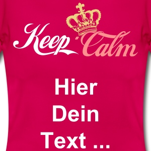 Keep Calm Crown 2 T-Shirts - Frauen T-Shirt