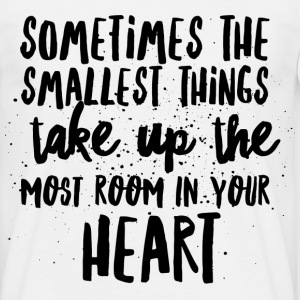SMALLEST THINGS - MOST ROOM IN HEART T-shirts - Herre-T-shirt
